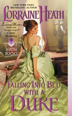 Falling Into Bed with a Duke Paperback  by Lorraine Heath