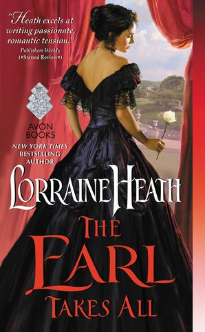 The Earl Takes All Paperback  by Lorraine Heath