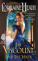 The Viscount and the Vixen Paperback  by Lorraine Heath