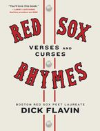 Red Sox Rhymes Hardcover  by Dick Flavin