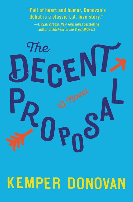 The Decent Proposal - Kemper Donovan - Hardcover