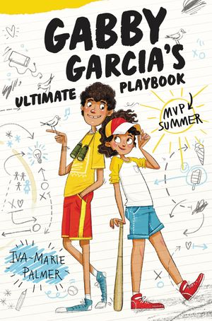 Gabby Garcia's Ultimate Playbook #2: MVP Summer book image