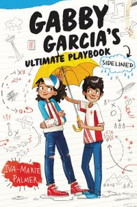 gabby-garcia-and-8217s-ultimate-playbook-3-sidelined