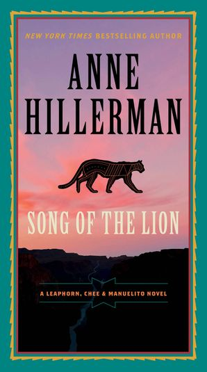 Song of the Lion (A Leaphorn, Chee & Manuelito Novel 3)