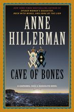 Cave of Bones Hardcover  by Anne Hillerman