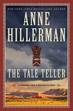 The Tale Teller Hardcover  by Anne Hillerman