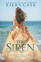 The Siren Hardcover  by Kiera Cass