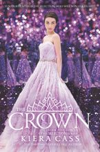 The Crown Hardcover  by Kiera Cass