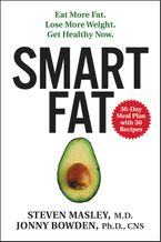 Smart Fat Hardcover  by Steven Masley M.D.