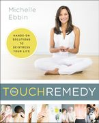 The Touch Remedy Paperback  by Michelle Ebbin