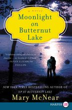 Moonlight on Butternut Lake Paperback LTE by Mary McNear