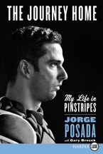 The Journey Home Paperback LTE by Jorge Posada