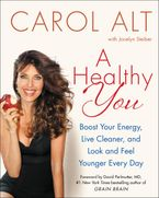 A Healthy You Hardcover  by Carol Alt