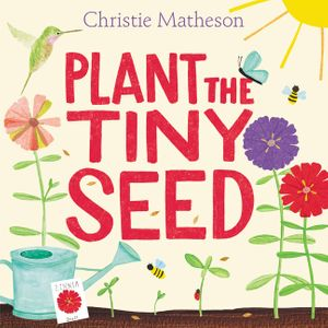Plant the Tiny Seed book image