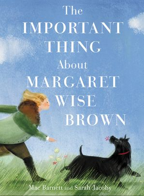 The Important Thing About Margaret Wise Brown Hardcover  by