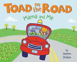 Toad on the Road: Mama and Me book image