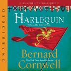 Harlequin Downloadable audio file UBR by Bernard Cornwell
