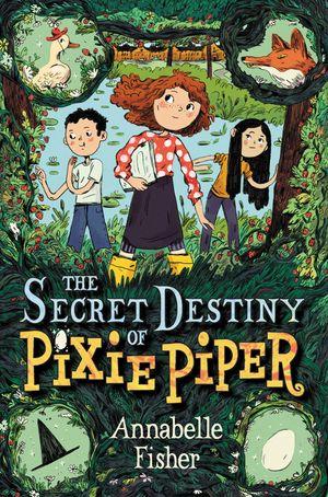 The Secret Destiny of Pixie Piper book image