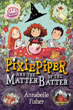 Pixie Piper and the Matter of the Batter book image