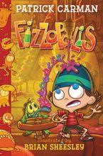Fizzopolis #3: Snoodles! Hardcover  by Patrick Carman