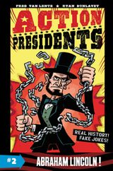 Action Presidents #2: Abraham Lincoln