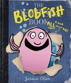 The Blobfish Book Hardcover  by Jessica Olien