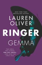 Ringer Hardcover  by Lauren Oliver