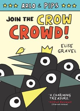 Arlo & Pips #2: Join the Crow Crowd!