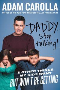 daddy-stop-talking