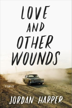 Love and Other Wounds book image