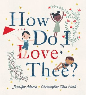How Do I Love Thee? book image