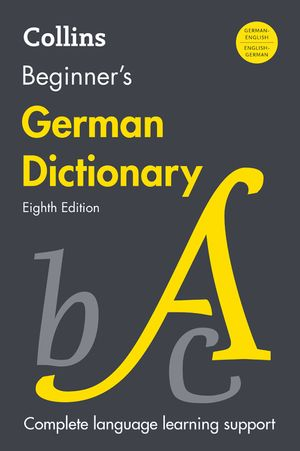 Collins Beginner's German Dictionary, 8th Edition book image