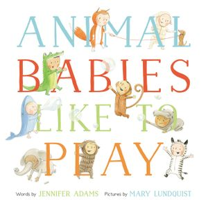 Animal Babies Like to Play book image