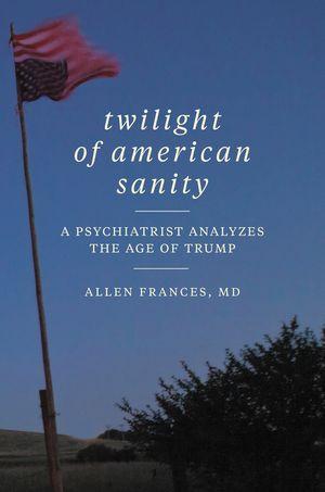 Twilight of American Sanity book image