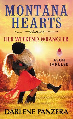 Montana Hearts: Her Weekend Wrangler