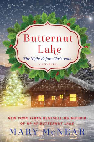 Butternut Lake: The Night Before Christmas book image