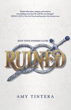 Ruined Hardcover  by Amy Tintera