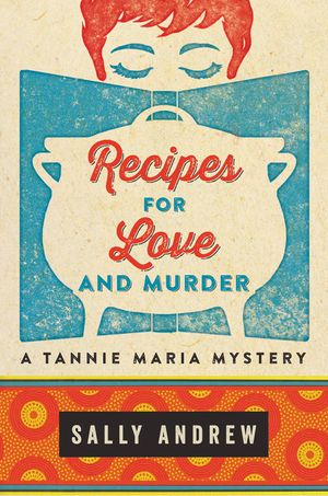 Recipes for Love and Murder book image