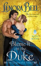 Blame It on the Duke Paperback  by Lenora Bell