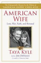 American Wife Hardcover  by Taya Kyle