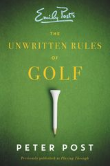 The Unwritten Rules of Golf