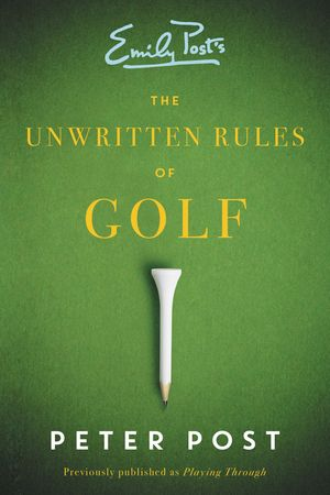 The Unwritten Rules of Golf book image