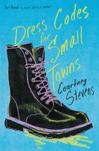 Dress Codes for Small Towns Hardcover  by Courtney Stevens