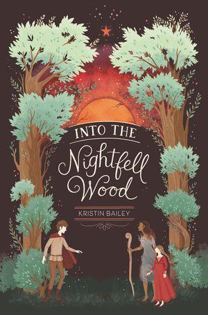 Into the Nightfell Wood book image