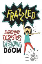 Frazzled Hardcover  by Booki Vivat