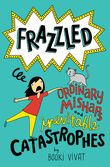 frazzled-2-ordinary-mishaps-and-inevitable-catastrophes