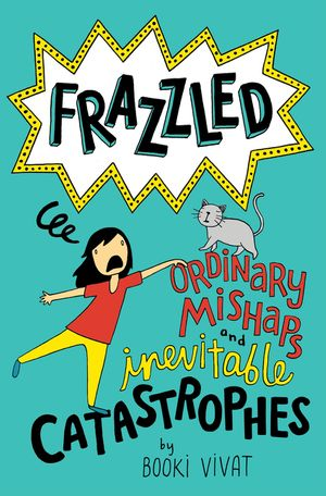 Frazzled #2: Ordinary Mishaps and Inevitable Catastrophes book image