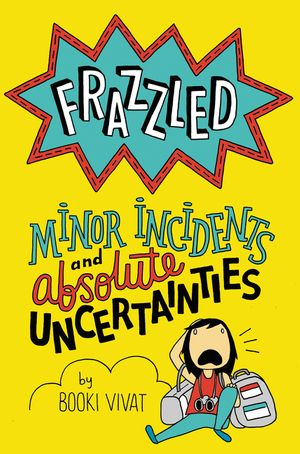 Frazzled #3: Minor Incidents and Absolute Uncertainties book image