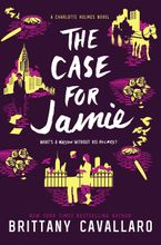 The Case for Jamie Hardcover  by Brittany Cavallaro