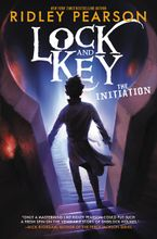Lock and Key: The Initiation Hardcover  by Ridley Pearson